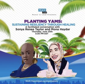 Planting Yams: Sustaining Resiliency Through Healing